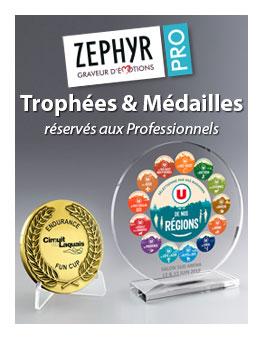 Zephyr Pro, Trophées et Médailles personnalisés